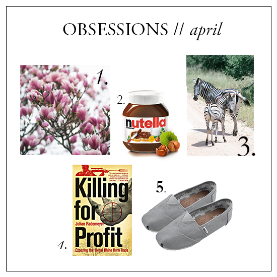 obsessions - april 2015
